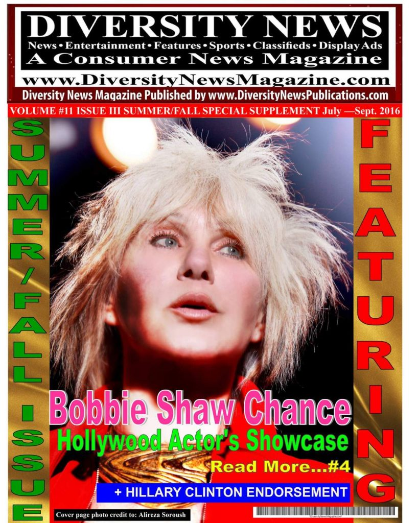 """Diversity News Magazine Summer/Fall 2016 Special Print Issue Featuring Bobbie Shaw Chance """"Acting Coach to the Stars"""" from Hollywood Actor's Showcase"""
