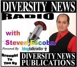 Diversity News Radio, On AIR with Steven Escobar to be Feature on BlogTalkRadio's Homepage